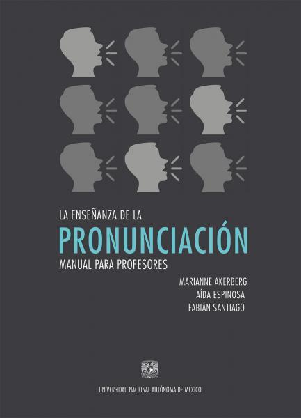 Cubierta para La enseñanza de la pronunciación: Manual para profesores