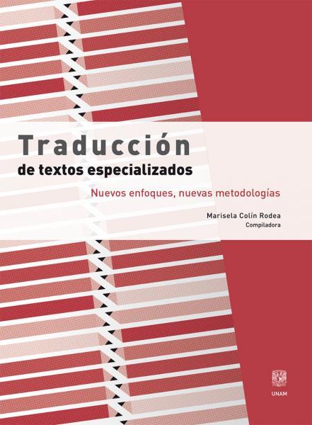 Cubierta para Traducción de textos especializados. Nuevos enfoques, nuevas metodologías