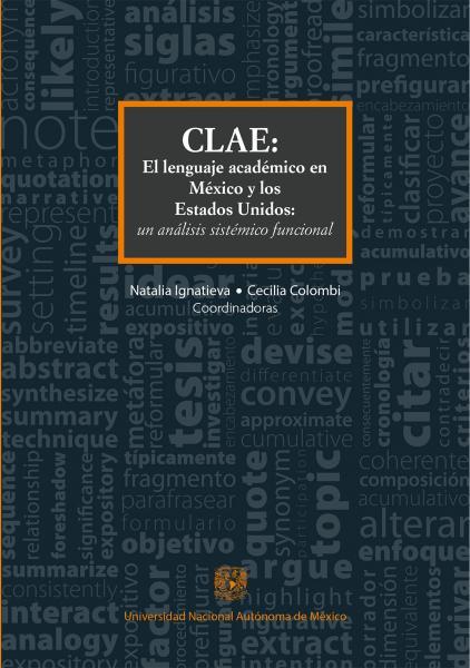 Cubierta para CLAE. El lenguaje académico en México y los Estados Unidos: un análisis sistémico funcional