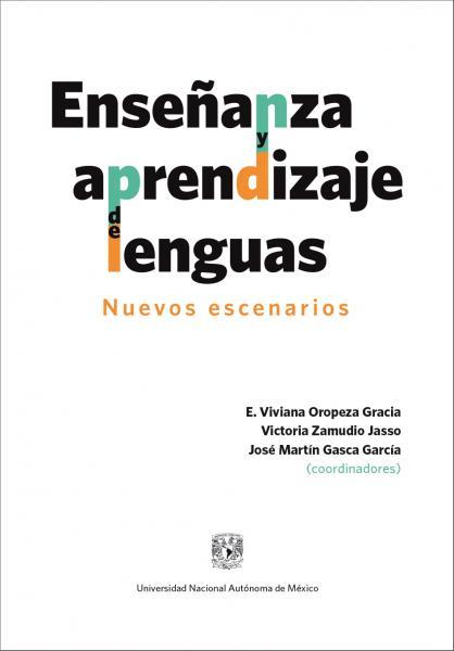 Cubierta para Enseñanza y aprendizaje de lenguas: nuevos escenarios