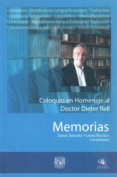 Cubierta para Coloquio en Homenaje al Doctor Dieter Rall: Memorias