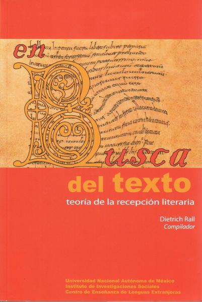Cubierta para En busca del texto. Teoría de la recepción literaria