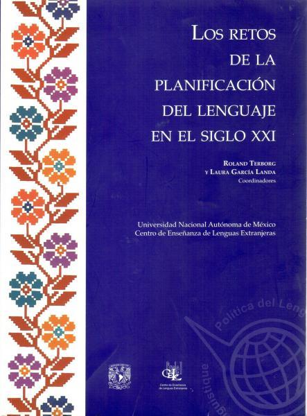 Cubierta para Los retos de la planificación del lenguaje en el siglo XXI