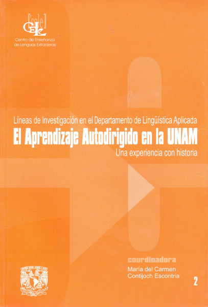 Cubierta para El aprendizaje autodirigido en la UNAM: Una experiencia con historia