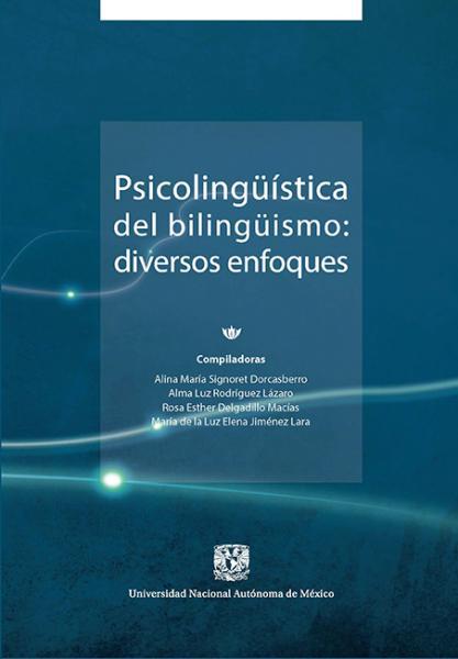 Cubierta para Psicolingüíistica del bilingüismo: diversos enfoques