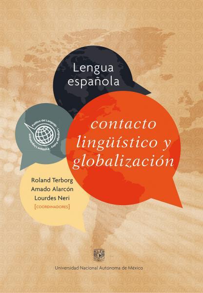 Cubierta para Lengua española, contacto lingüístico y globalización