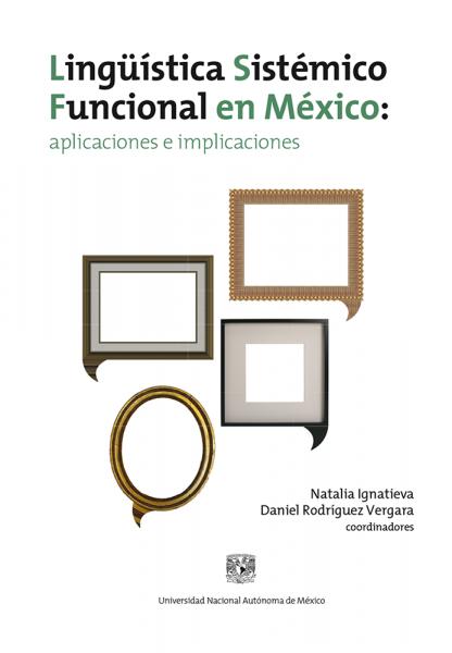 Cubierta para Lingüística Sistémico Funcional en México: aplicaciones e implicaciones