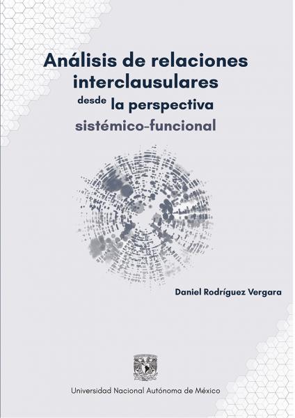 Cubierta para Análisis de relaciones interclausulares desde la perspectiva sistémico-funcional