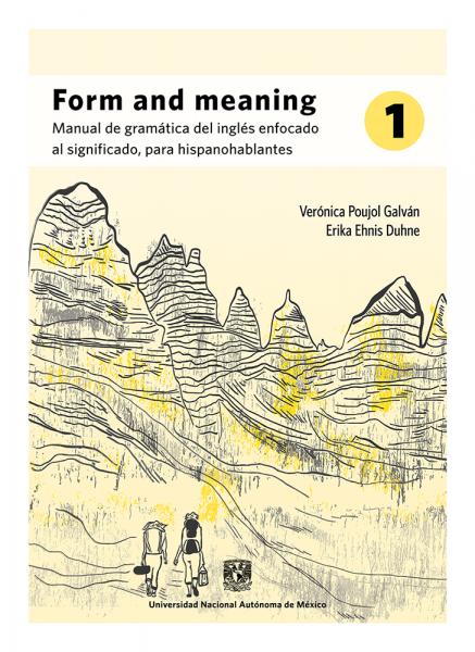 Cubierta para Form and meaning 1: Manual de gramática del inglés enfocado al significado, para hispanohablantes