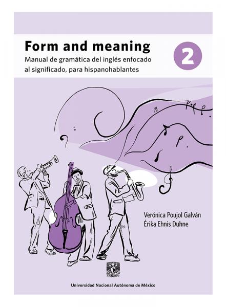 Cubierta para Form and meaning 2: Manual de gramática del inglés enfocado al significado, para hispanohablantes