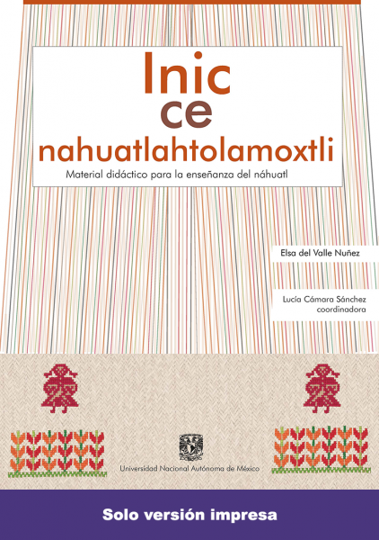 Cubierta para Inic ce nahuatlahtolamoxtli: Material didáctico para la enseñanza del náhuatl